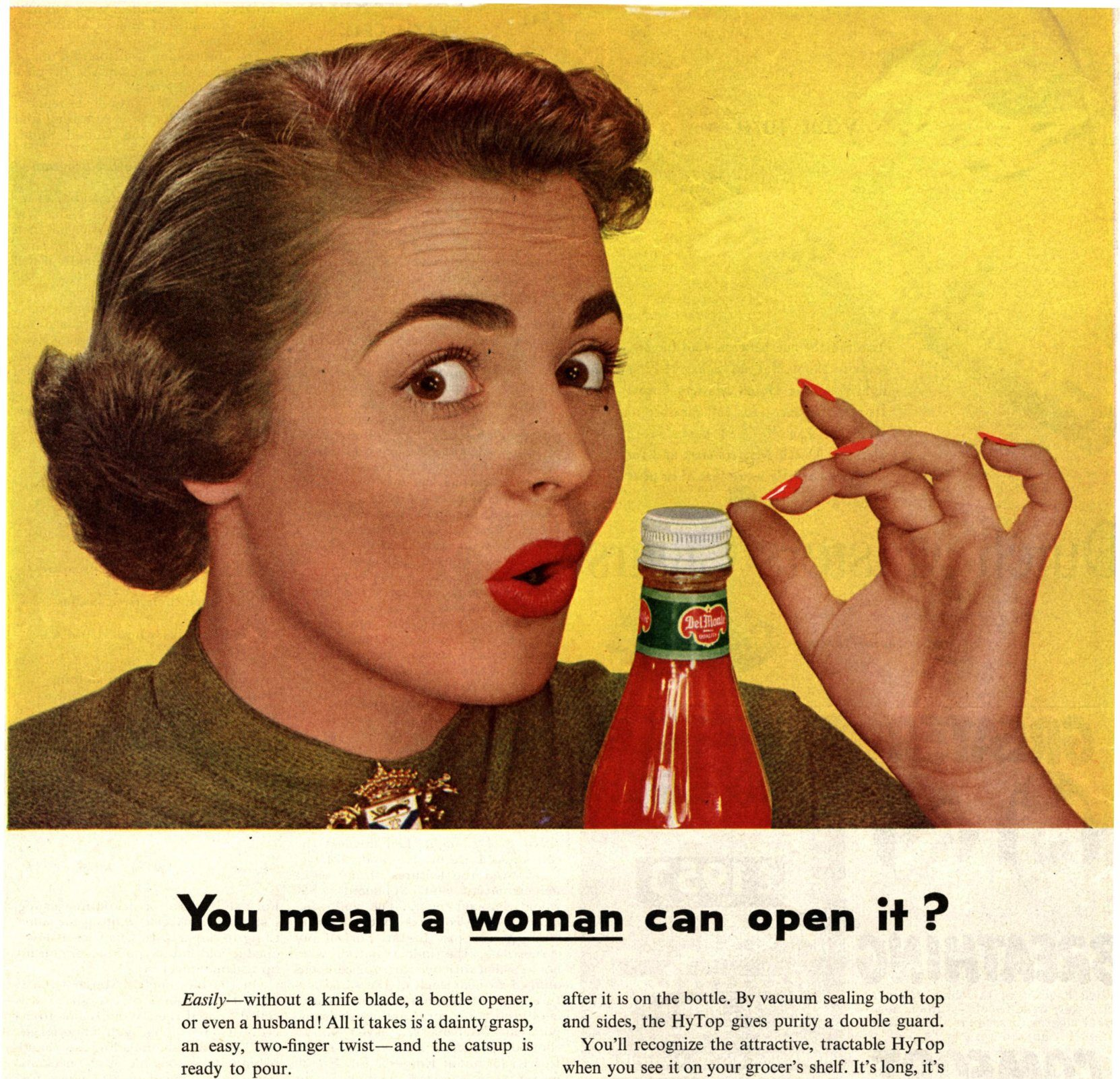 Vintage Adverts | You mean a woman can open it?